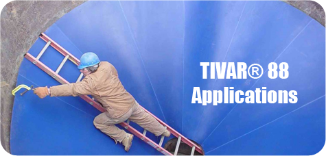 TIVAR 88 Applications